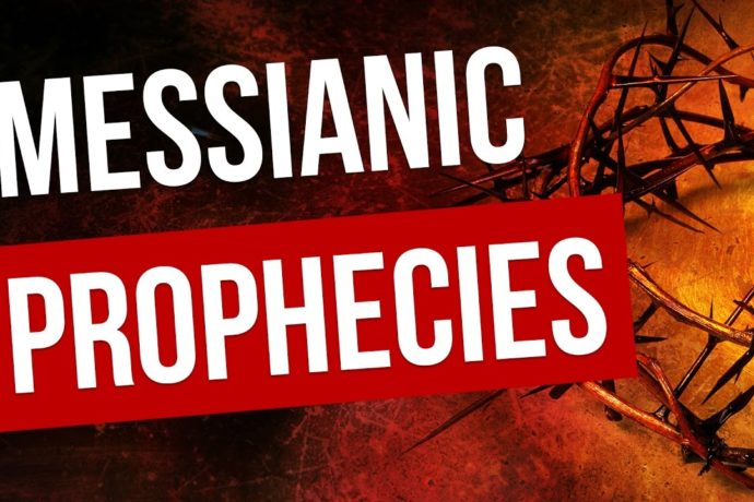 MESSIANIC PROPHECIES FULFILLED